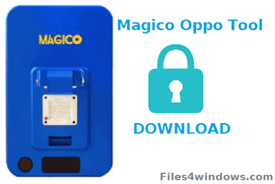 Magico-Oppo-Tool-Download