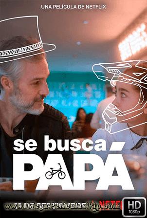 Se Busca Papá [1080p] [Latino] [MEGA]