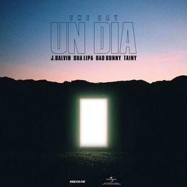 UN DIA (ONE DAY) – J Balvin feat Dua Lipa e Bad Bunny e Tainy
