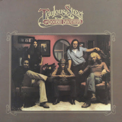 The Doobie Brothers – Toulouse Street (1972)
