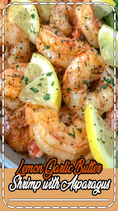 Lemon Garlic Butter Shrimp with Asparagus - this is an easy, light and healthy dinner option that is cooked in one pan and can be on your table in 15 minutes. Buttery shrimp and asparagus flavored with lemon juice and garlic. Only 309 calories per serving! #healthy #easy
