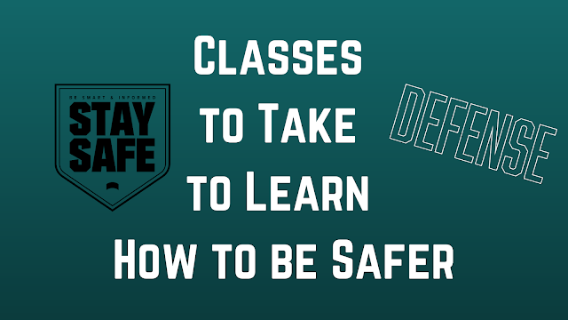 Classes to Take to Learn How to be Safer