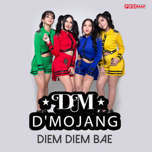 D'Mojang - Diem Diem Bae