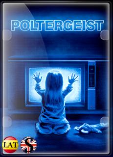 Poltergeist: Juegos Diabólicos (1982) FULL HD 1080P LATINO/ESPAÑOL/INGLES