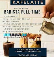 We Are Hiring at Kafelatte Surabaya Agustus 2020