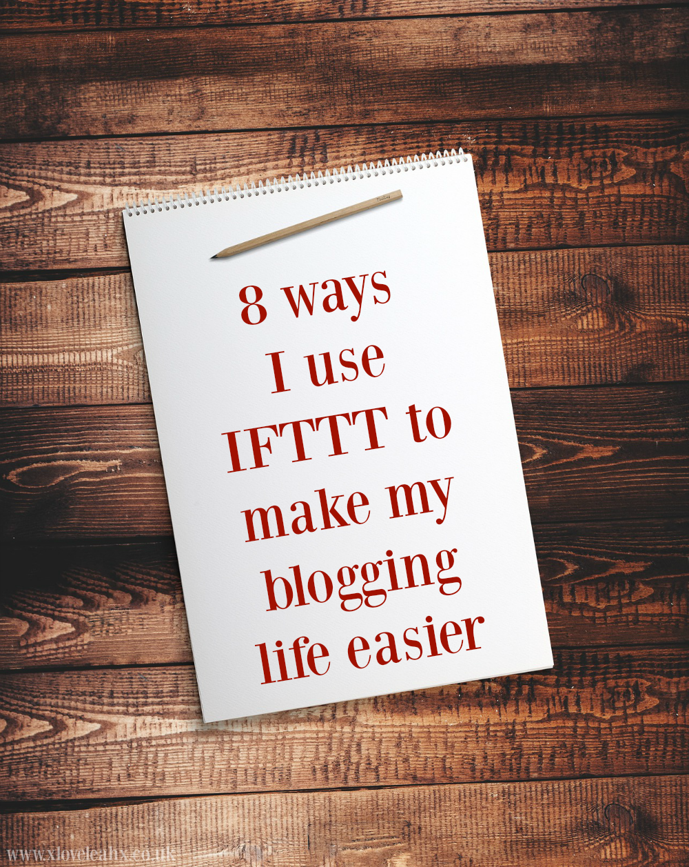 8-ways-I-use-IFTTT-to-make-my-blogging-life-easier If This Then That blogging productivity tools
