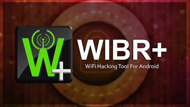 Wibr+ Wifi Bruteforce Hack Pro APK (Latest) V2.3.0 for Android free Download