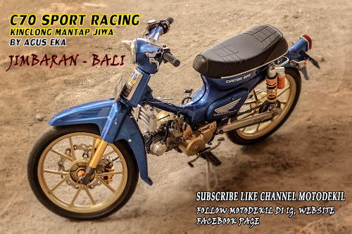 Modifikasi Honda C70 Racing Blue Oceana By Agus Eka Jimbaran!!