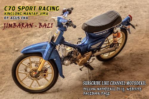 Modifikasi Honda C70 Racing Blue Oceana By Agus Eka Jimbaran!!