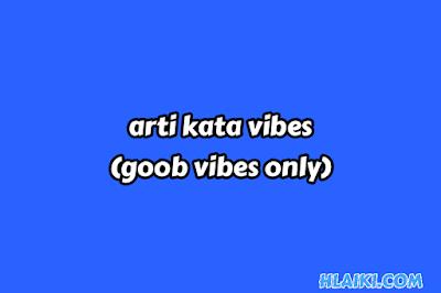 makna kata vibes