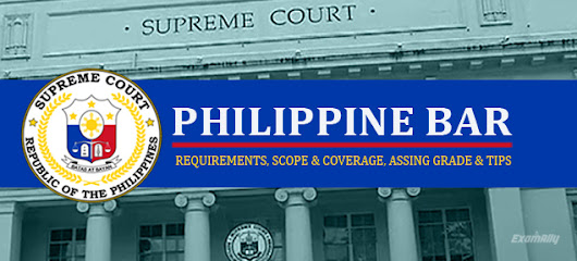 Philippine Bar Exam Coverage, Scope, Passing grade and Tips 2017 ~ Exam Ally