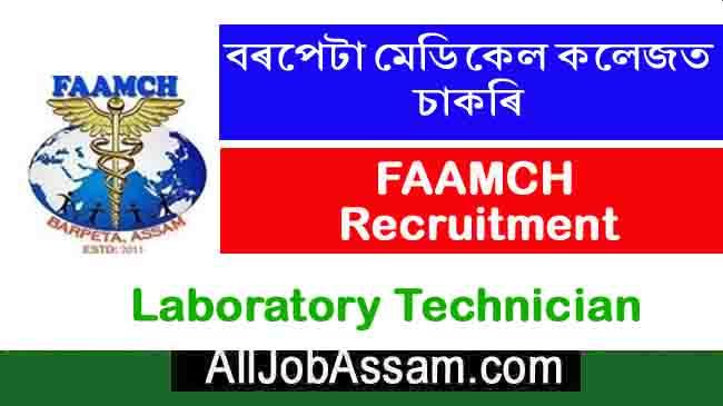 FAAMCH Barpeta Recruitment 2019- Laboratory Technician Post