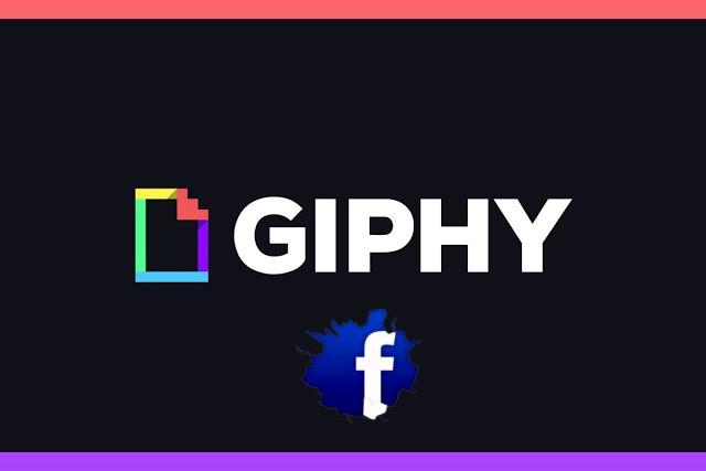 فيسبوك يشتري Giphy أكبر مكتبة صور متحركة على الإنترنت مقابل 400 مليون دولار