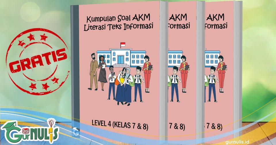 Kumpulan Soal AKM Literasi Teks Informasi Level 4 (Kelas 7 dan 8)