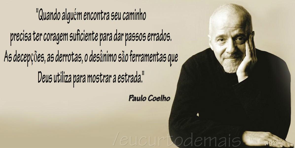 Frases De Aniversário Para Colegas De Trabalho: PZ C: Paulo Coelho Frases