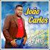 João Carlos - A Revelação do Brega - Vol. 03