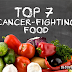 Top 7 Cancer-Fighting Food | Natural