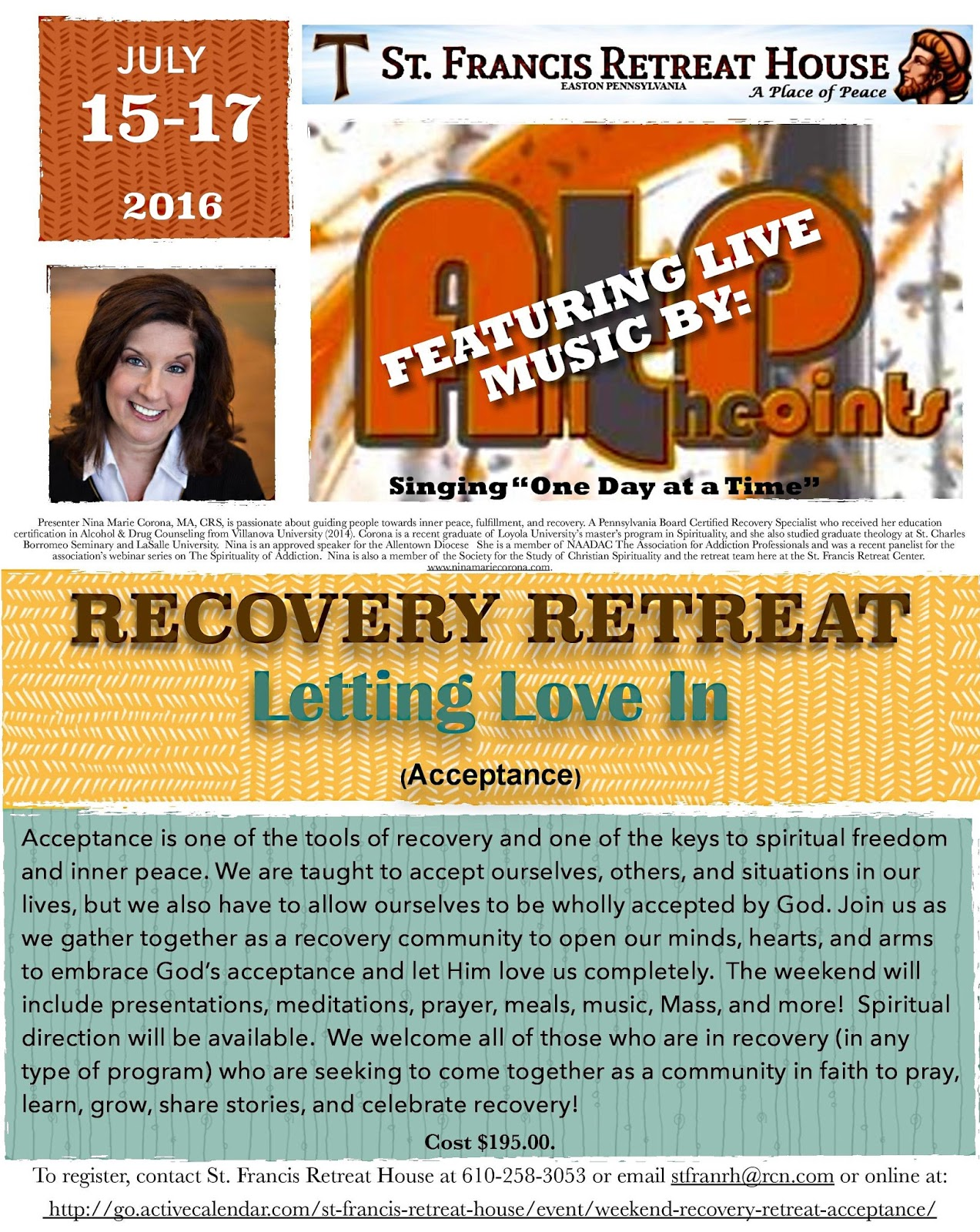 http://go.activecalendar.com/st-francis-retreat-house/event/weekend-recovery-retreat-acceptance/