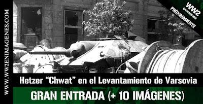 http://www.ww2enimagenes.com/2020/03/hetzer-chwat-en-el-levantamiento-de.html