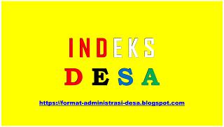 """<img src=""""https://1.bp.blogspot.com/-bEKBQiI6FF4/Xwd7ktiD9YI/AAAAAAAADjI/hGZ4GWQL0twucpOlVqdfta947qo85LhDgCLcBGAsYHQ/s1600/format-data-indeks-desa.png"""" alt=""""Format Data Indeks Desa""""/>"""