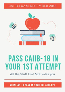 Pass CAIIB December 2018 in 1st Attempt itself