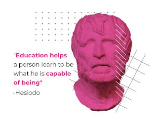 La educación ayuda a la persona a aprender a ser lo que es capaz de ser - Hesíodo