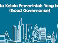 Tata Kelola Pemerintah Yang baik (Good Governance)