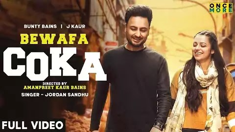 Bewafa Coka Lyrics - Jordan Sandhu | Latest Punjabi New Love Sad Song