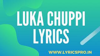 Luka Chuppi Lyrics