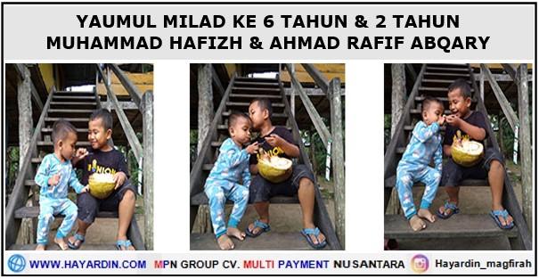 Yaumul Milad Hafizh dan Rafif