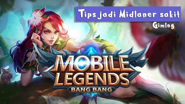 Tips Menjadi Midlaner Sakit di Mobile Legend
