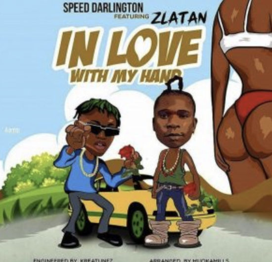 "[SB-MUSIC] Speed Darlington – ""In Love With My Hand"" ft. Zlatan"