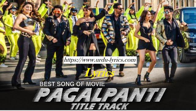 Pagalpanti ( Tittle ) Song Lyrics - Pagalpanti Movie ( 2019 )