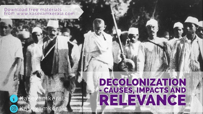 Decolonization- Causes, Impacts and Relevance   World History notes for KAS Kerala  Free KAS Notes  Download PDF