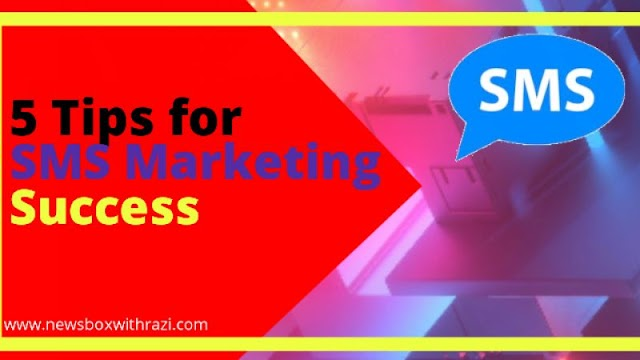 5 Tips for SMS Marketing Success,