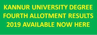 Kannur University Degree Fourth Allotment Results 2019 Rank list @ cap.kanniruniversity.ac.in 1