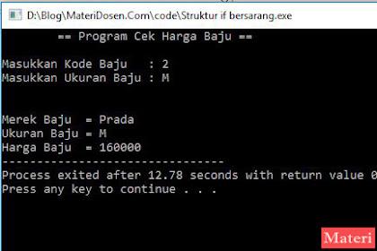 Pernyataan Nested IF (IF Bersarang) C++, Lengkap Contoh Program