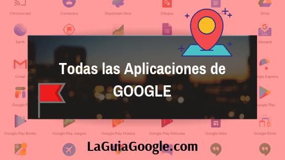 Todas las Aplicaciones de Google / Gmail