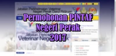 Cara Permohonan PINTAF Negeri Perak 2017