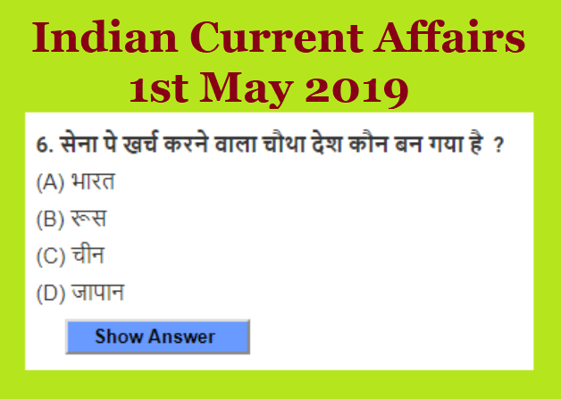 Indian Current Affairs 1st May 2019