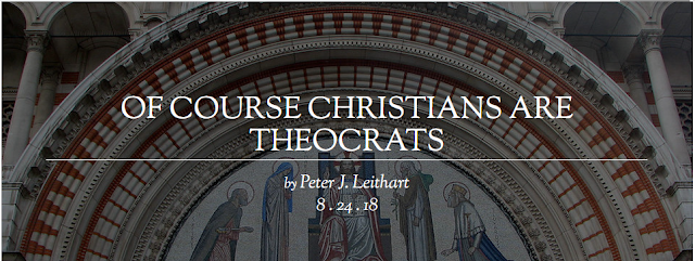 Of Course Christians are Theocrats