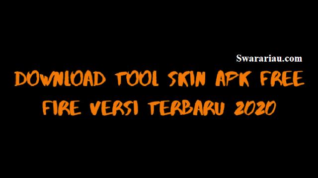 Tool Skin Apk Free Fire Versi Terbaru