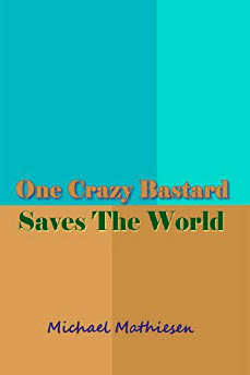 . . . One Crazy Bastard