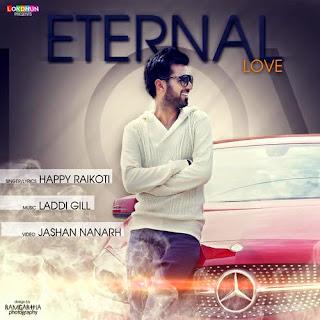 Jaan - Happy Raikoti | Eternal Love