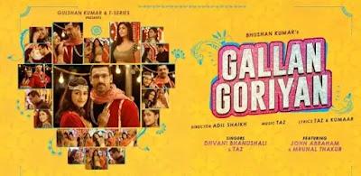GALLAN GORIYAN Lyrics - Dhvani Bhanushali feat.Taz
