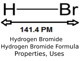 Hydrogen Bromide.