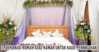 Dekorasi rumah atau kamar untuk Kado Pernikahan