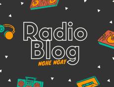 Radio Blog Số 38: Ngại Yêu - Giọng Đọc: Thúy LasLy