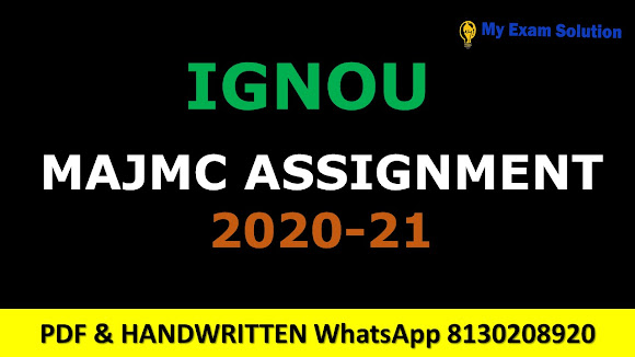 Ignou MAJMC Assignments 2020-21