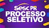 Sesc PR abre seleção para candidatos com ensino médio! R$ 2.328,00 + benefícios